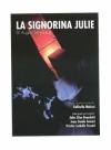 """Spettacolo: """"La Signorina Julie"""" (Verona)"""